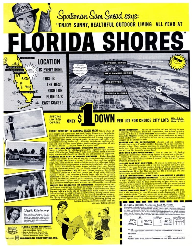 Florida Shores is South of New Smyrna Beach in Edgewater on US-1