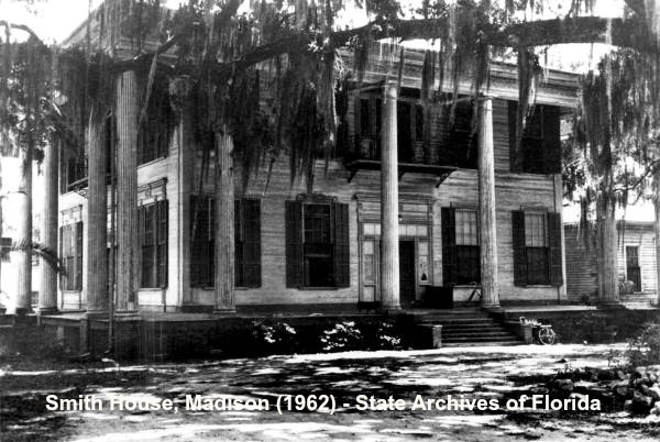 Smith House, Madison, Florida 1962 Photograph from State Archives of Florida